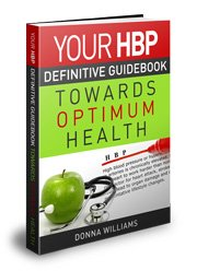 Your High Blood Pressure Definitive Guidebook Towards Optimun Health, https://www.info-on-high-blood-pressure.com/HBP-Guidebook.html
